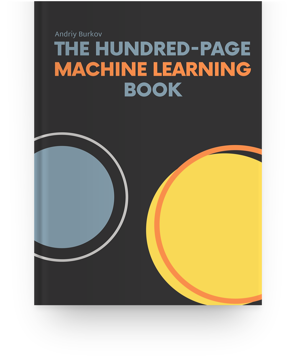 The Hundred-Page Machine Learning Book by Andriy Burkov